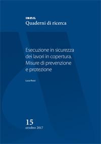 PUBBLICATO IL QUADERNO INAIL PER L'ESECUZIONE IN SICUREZZA DEI LAVORI IN COPERTURA